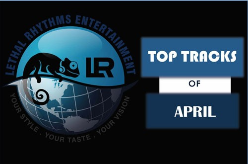 The Top 10 Tracks in the Month of April